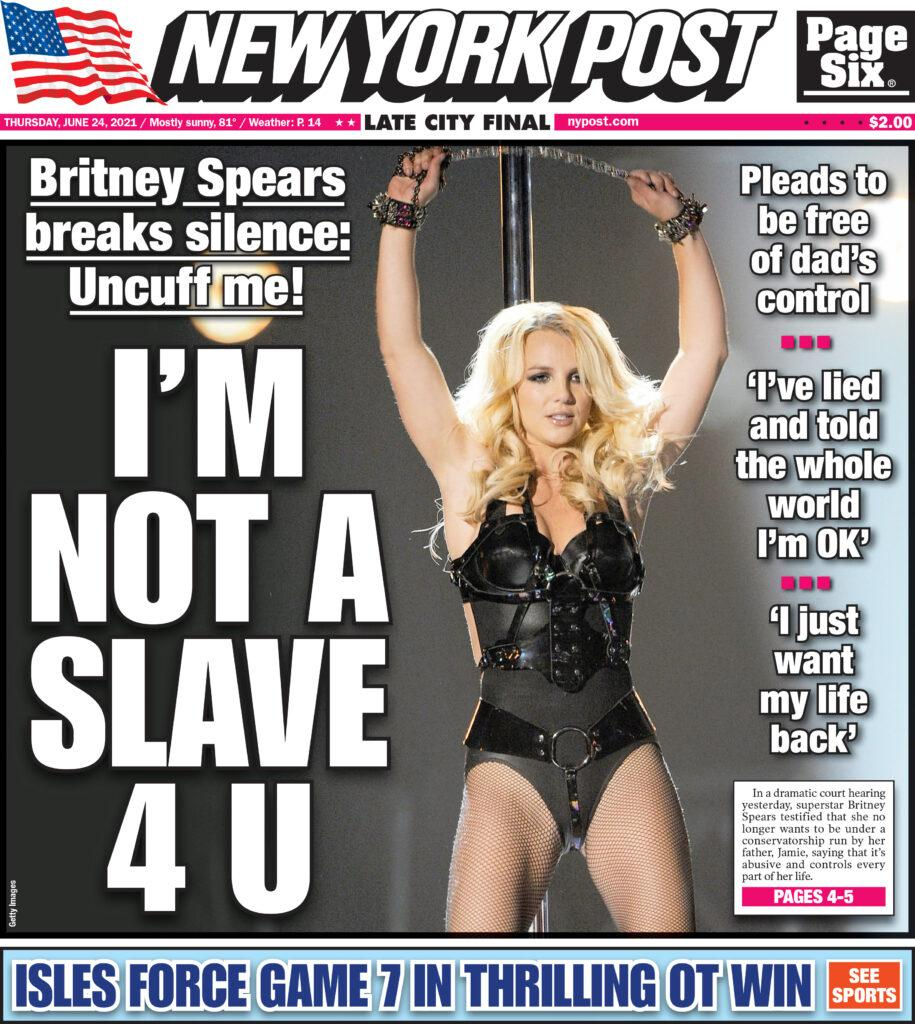 NY Post cover for June 24th 2021 - I apos M NOT A SLAVE 4 U